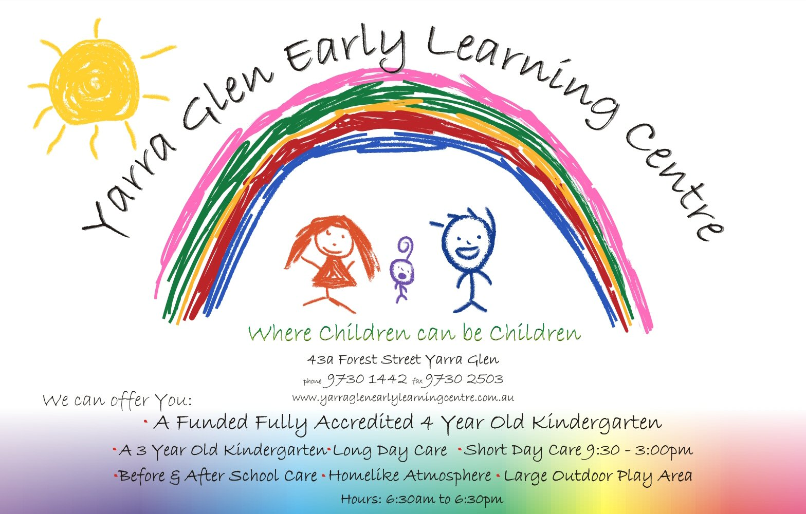 YARRA GLEN EARLY LEARNING CENTRE - Where Children can be Children...